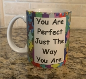 You Are Perfect Just The Way You Are Mug